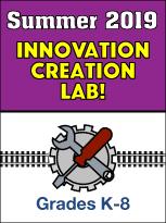 Summer 2019 Innovation Creation Lab