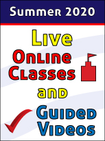 Summer 2020 Live Online Classes and Guided Videos